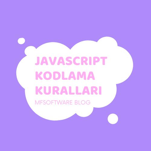 Javascript Kodlama Kuralları