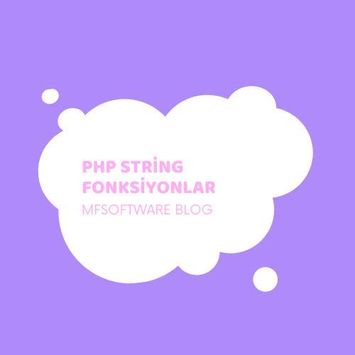PHP de String Fonksiyonlar